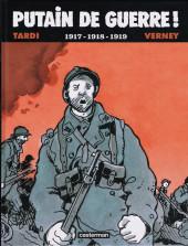 Putain de guerre ! -INT2- 1917-1918-1919