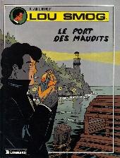 Lou Smog -1- Le port des maudits