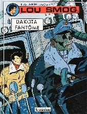 Lou Smog -3- Dakota fantôme