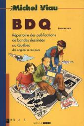 BDQ -1- Répertoire des publications de bandes dessinées au Québec des origines à nos jours
