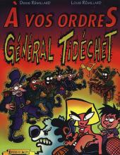 Général Tidéchet -2- À vos Ordres Général Tidéchet