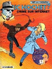 Ric Hochet -60- Crime sur internet