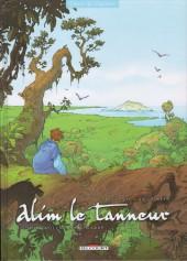 Alim le tanneur -4- Là où brûlent les regards
