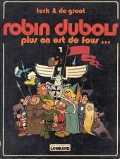 Robin Dubois -1- Plus on est de fous...