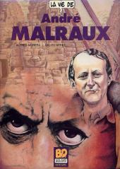 La vie de... -6- André Malraux
