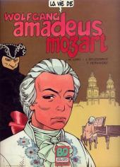 La vie de... -4- Wolfgang Amadeus Mozart