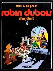 Robin Dubois -8- Dur, dur !