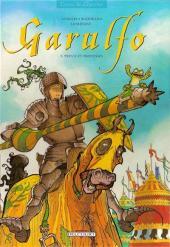 Garulfo -5a- Preux et prouesses
