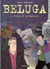 Beluga -1- Rififi à la Bastille