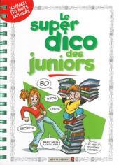 Les guides Junior -HS2- Le Super Dico des Juniors - 2010