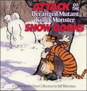 Calvin and Hobbes (1987) -7- Attack of the deranged mutant killer monster snow goons
