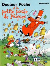 Docteur Poche -11- Docteur Poche et la petite poule de pâques