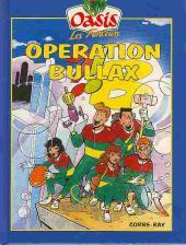 Oasis (Les Fonceurs) -1- Opération Bullax