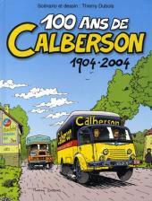 100 ans de Calberson 1904 - 2004 - Tome Pub