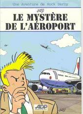 Rock Derby -Pub- Le mystère de l'aéroport
