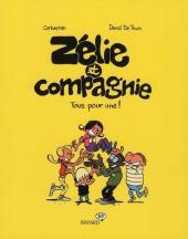 Zélie et Compagnie (2e série) -2- Tous pour une !