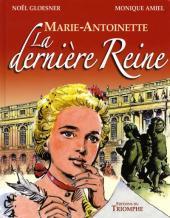Marie-Antoinette (Gloesner) - La dernière reine