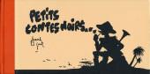 Petits contes noirs -0- Petits contes noirs...
