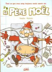 Tout ce que vous avez toujours voulu savoir sur le Père Noël
