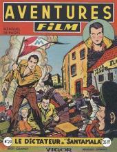 Aventures Film (1re série - Artima) -20- Le dictateur de santamala