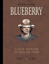 Blueberry (Intégrale Le Soir 1) -2INT- Intégrale Le Soir - Volume 2