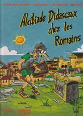 Alcibiade Didascaux (L'extraordinaire aventure d') -4- Alcibiade Didascaux chez les Romains - Tome I : Légende, Royauté, République