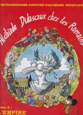 Alcibiade Didascaux (L'extraordinaire aventure d') -5- Alcibiade Didascaux chez les Romains - Tome II : l'Empire