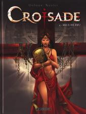 Croisade - Nomade -4- Becs de feu