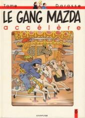 Le gang Mazda -6- Le gang Mazda accélère