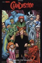 Best of Marvel -19- ClanDestine : Réunion de famille