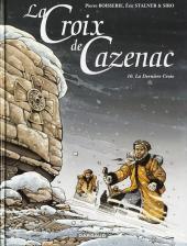 La croix de Cazenac -10- La dernière croix