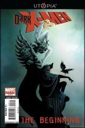 Dark X-Men: The beginning (2009) -2- The temptation of Cloak and Dagger