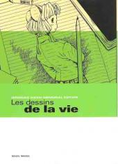 Les dessins de la vie - Les dessins de la vie - Hirosuke Kizaki Memorial Edition