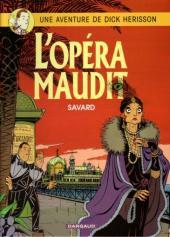Dick Hérisson -3b- L'opéra maudit