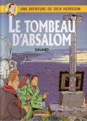 Dick Hérisson -7a- Le tombeau d'Absalom