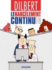 Dilbert (Dargaud) -2- Le harcèlement continu
