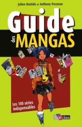 (DOC) Conseils de lecture - Guide des mangas - Les 100 séries indispensables