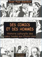 (DOC) Études et essais divers - Des comics et des hommes - Histoire culturelle des comic books aux États-unis