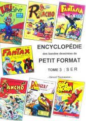 (DOC) Encyclopédie Thomassian des BD de Petit Format -3- Tome 3 : S.E.R.