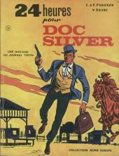 Doc Silver -1- 24 Heures pour Doc Silver