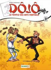 Dôjô le temple des arts martiaux -2- Tome 2