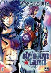 DreamLand -5- Voyageurs