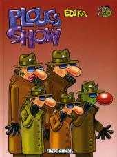 Édika -20a- Ploucs Show