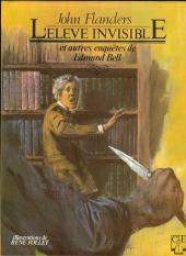 Edmund Bell (Les enquêtes d') -HS1-  l'élève invisible et autres enquêtes