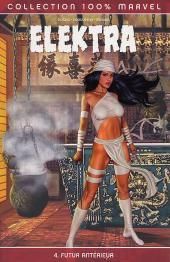Elektra (100% Marvel - 2002) -4- Futur antérieur