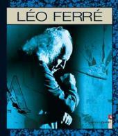 En images et en bande dessinée -6- Léo Ferré