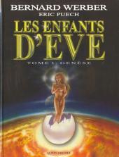 Les enfants d'Eve -1- Genèse