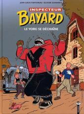Les enquêtes de l'inspecteur Bayard -14- Le yorg se déchaîne