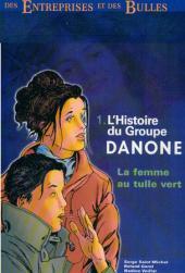 Des entreprises et des bulles -1- L'Histoire du Groupe Danone - La femme au tulle vert