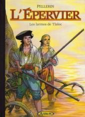 L'Épervier (Pellerin) -6TS- Les Larmes de Tlaloc